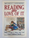 Reading for the Love of It: Best Books for Young Readers - Michele Landsberg