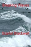 Breaking Waves - Scarlet Blackwell