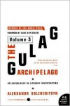 The Gulag Archipelago, 1918-1956: An Experiment in Literary Investigation, Volume 3 - Aleksandr Solzhenitsyn
