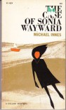 The Case of Sonia Wayward (Penguin crime fiction) - Michael Innes