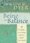 The Essence of Being In Balance 6-CD: Creating Habits to Match Your Desires - Wayne W. Dyer