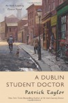 A Dublin Student Doctor (Irish Country #6) - Patrick Taylor