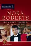 Drei Männer fürs Leben (Die MacGregors Bd 3) - Nora Roberts