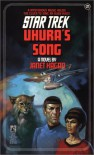 Uhura's Song (Star Trek, No 21) - Janet Kagan