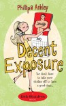 Decent Exposure (Little Black Dress) - Philippa Ashley