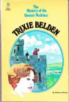 Trixie Belden and the Mystery of the Queen's Necklace - Kathryn Kenny