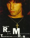Mr. Mojo Risin': Jim Morrison, the Last Holy Fool - David Dalton, Jean-Claude Suarès