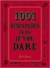 1001 Sexcapades to Do If You Dare - Bobbi Dempsey