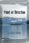 Point of Direction - Rachel Weaver