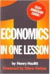 Economics in One Lesson - Henry Hazlitt, Steve Forbes