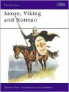 Saxon, Viking and Norman - Terence Wise