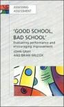 Good School, Bad School - John Nicholas Gray, Brian Wilcox