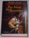 Der Adept des Assassinen (Die Legende vom Weitseher, #1) - Robin Hobb