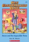 The Baby-Sitters Club #5: Dawn and the Impossible Three: Classic Edition - Ann M. Martin