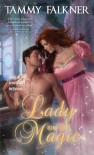 A Lady and Her Magic  - Tammy Falkner