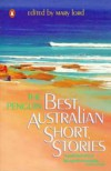 The Penguin Best Australian Short Stories (A Penguin original) - Mary Lord