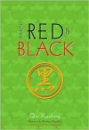 When Red is Black (Inspector Chen Cao #3) - Qiu Xiaolong