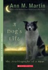 A Dog's Life: Autobiography of a Stray - Nancy,  Warren,  Pat,  Neggers,  Carla,  Ellison,  Suzanne,  Chambers,  Ginger,  Martin