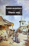 Titanic vals - Tudor Mușatescu