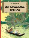 Der Arumbaya-Fetisch   - Hergé