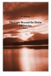 The Light Beyond the Storm Chronicles (#1) - A.L. Butcher