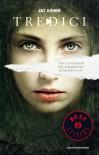 TREDICI (Oscar bestsellers) - Jay Asher