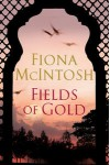 Fields of Gold - Fiona McIntosh