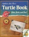 Stephanie Lisa Tara's Turtle Book: fotos, facts, and fun! - Stephanie Lisa Tara, Lee Edward Fodi, Josey Gist