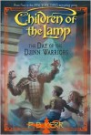 The Day of the Djinn Warriors (Children of the Lamp Series #4) - P. B. Kerr