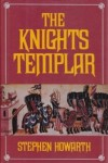 The Knights Templar - Stephen Howarth