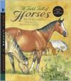 A Field Full of Horses (Read, Listen, and Wonder Series) - Peter Hansard,  Kenneth Lilly (Illustrator)
