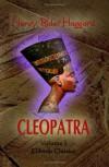 Cleopatra - H. Rider Haggard