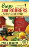 Crops and Robbers - Paige Shelton