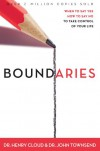 Boundaries: When To Say Yes, How to Say No - Henry Cloud;John Townsend