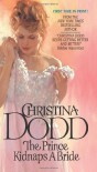 The Prince Kidnaps a Bride - Christina Dodd