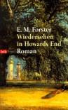 Wiedersehen In Howards End Roman - E.M. Forster