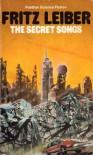 The Secret Songs - Fritz Leiber
