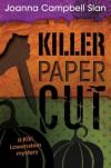 Killer, Paper, Cut - Joanna Campbell Slan