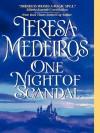 One Night of Scandal  - Teresa Medeiros