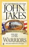 The Warriors (Kent Family Chronicles) - John Jakes