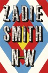 NW: A Novel - Zadie Smith