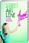 Street Art Love - Katrin Bongard