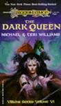 The Dark Queen - Michael   Williams, Teri Williams