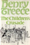The Children's Crusade - Henry Treece