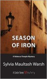 Season of Iron - Sylvia Maultash Warsh