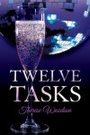 Twelve Tasks - Therese Woodson