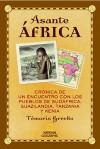 Asante, africa (NARRATIVA DE VIAJES) - Temoris Grecko