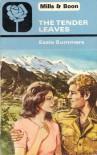The Tender Leaves - Essie Summers