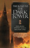 The Road to the Dark Tower: Exploring Stephen King's Magnum Opus - Bev Vincent