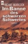 Im Banne des schwarzen Schwertes (Elric, #5) - Michael Moorcock, Thomas Schlück